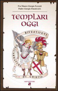 Templari oggi