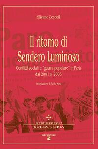 Il ritorno di Sendero Luminoso. Conflitti sociali e «guerra popolare» in Perù dal 2001 al 2005
