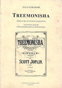 Treemonisha, opera in tre atti di Scott Joplin (1911). Una nuova analisi etnoantropologica e musicologica