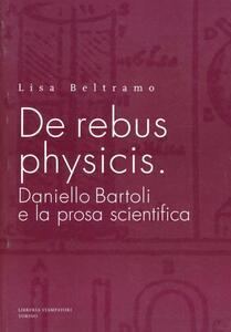 De rebus physicis: Daniello Bartoli e la prosa scientifica
