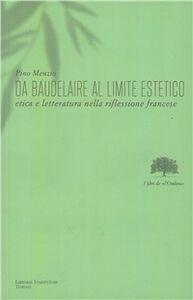 Da Baudelaire al limite estetico. Etica e lettaratura nella riflessione francese