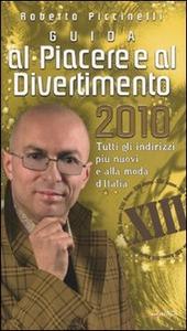 Guida al piacere e al divertimento 2010