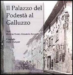 Il palazzo del podestà al Galluzzo