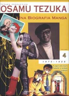 Listadelpopolo.it Una biografia manga. Il sogno di creare fumetti e cartoni animati. Vol. 4 Image
