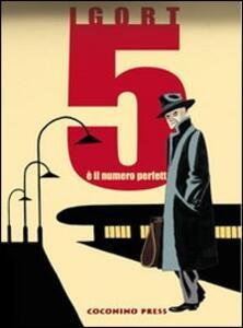 Cinque è il numero perfetto