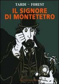 Il signore di Montetetro