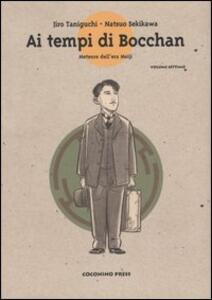Meteore dell'era Meiji. Ai tempi di Bocchan. Vol. 7