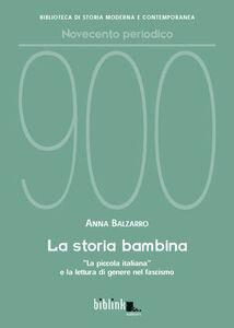 La storia bambina. «La piccola italiana» e la lettura di genere nel fascismo