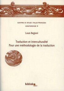 Traduction et interculturalité. Pour une méthodologie de la traduction
