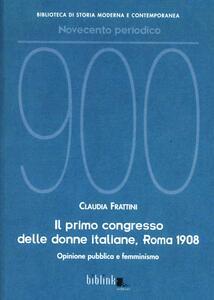 Il primo congresso delle donne italiane, Roma 1908