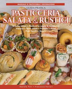 Pasticceria salata & rustici