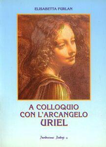 A colloquio con l'arcangelo Uriel