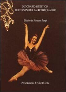 Dizionario sintetico dei termini del balletto classico
