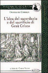 L' idea del sacerdozio e del sacrificio di Gesù Cristo