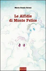 Le alfidie di Monte Felice