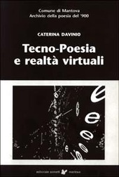 Tecno-poesia e realta virtuali-Techono-poetry and virtual realities