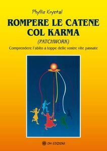 Rompere le catene col karma