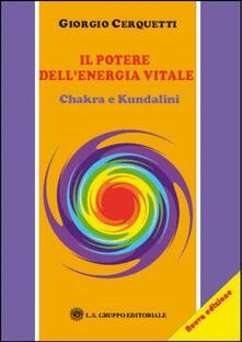 Osteriacasadimare.it Il potere dell'energia vitale. Chakra e kundalini Image