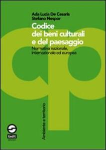 Codice dei beni culturali e del paesaggio. Normativa nazionale, internazionale ed europea