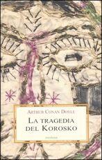 Libro La tragedia del Korosko Arthur Conan Doyle