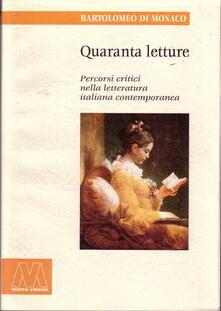 Winniearcher.com Quaranta letture. Percorsi critici nella letteratura italiana contemporanea Image