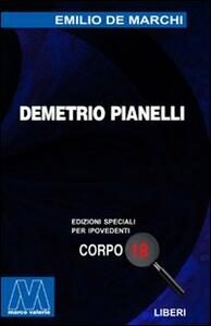 Demetrio Pianelli. Ediz. per ipovedenti