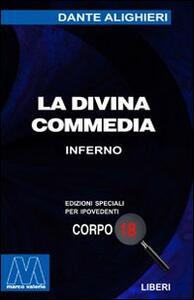 La Divina Commedia. Ediz. per ipovedenti