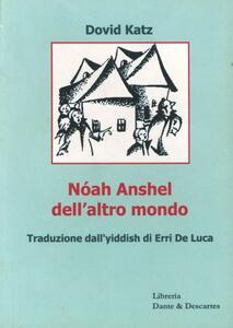 Nóah Anshel dell'altro mondo. Testo yiddish - David Katz - copertina