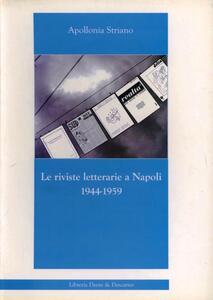 Le riviste letterarie a Napoli 1944-1959
