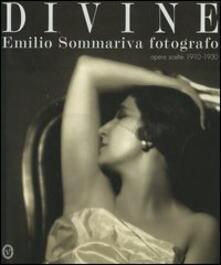 Divine. Emilio Sommariva fotografo. Opere scelte 1910-1930 - copertina