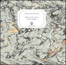 Nel cuore le stanze. Poesie e disegni - Antonio M. Pecchini,Martina Corgnati,Marisa Ferrario Denna - copertina