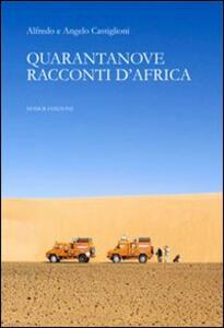 Quarantanove racconti d'Africa