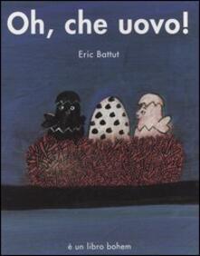 Oh, che uovo! Ediz. illustrata.pdf
