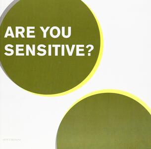 Are you sensitive? (Firenze, Museo Marino Marini 7-29 aprile 2006)