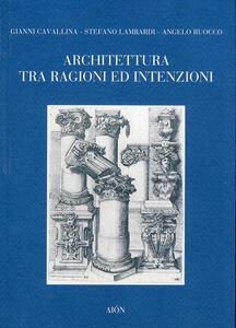 Architettura tra ragione ed intenzioni