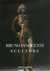 Bruno Innocenti scultore 1906-1986