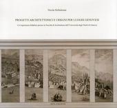 Progetti architettonici e urbani per luoghi genovesi