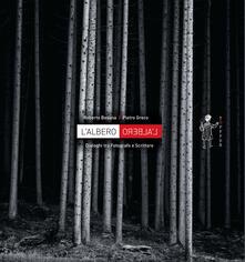 L' albero - Roberto Besana,Pietro Greco - copertina