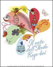 Il voto dell'Ikeda Kayo-Kai - Daisaku Ikeda - copertina