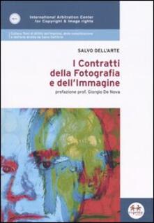 I contratti della fotografia e dell'immagine - Salvo Dell'Arte - copertina