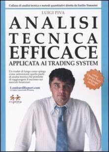 Analisi tecnica efficace. Applicata ai trading system - Luigi Piva - copertina