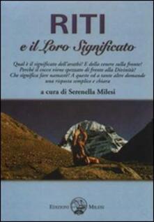 Riti e il loro significato - Serenella Milesi - copertina
