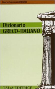 Dizionario greco-italiano - M. Antonia Carbone - copertina
