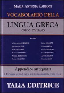 Vocabolario della lingua greca. Greco-italiano - M. Antonia Carbone - copertina