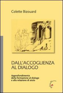 Dall'accoglienza al dialogo - Colette Bizouard - copertina