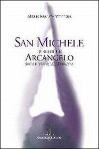 San Michele. Le ali di un arcangelo sulle vie dell'Europa