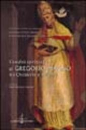 L' eredita spirituale di Gregorio Magno tra Occidente e Oriente