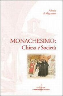 Monachesimo: Chiesa e società - copertina