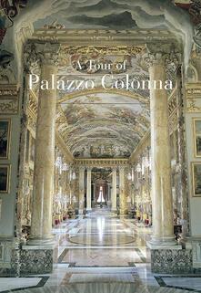 Visita a Palazzo Colonna. Ediz. inglese - copertina