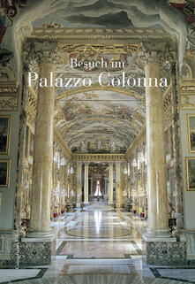 Visita a Palazzo Colonna. Ediz. tedesca - copertina